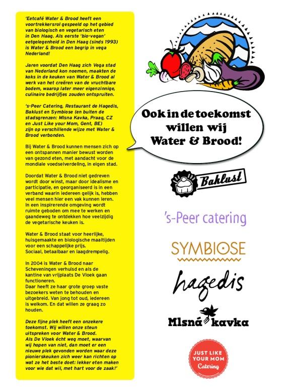 6 Haagse restaurants en cateraars verklaren hun steun aan Water en Brood, gevestigd in De Vloek te Scheveningen